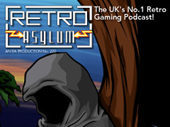 Retro Asylum Podcast - 220